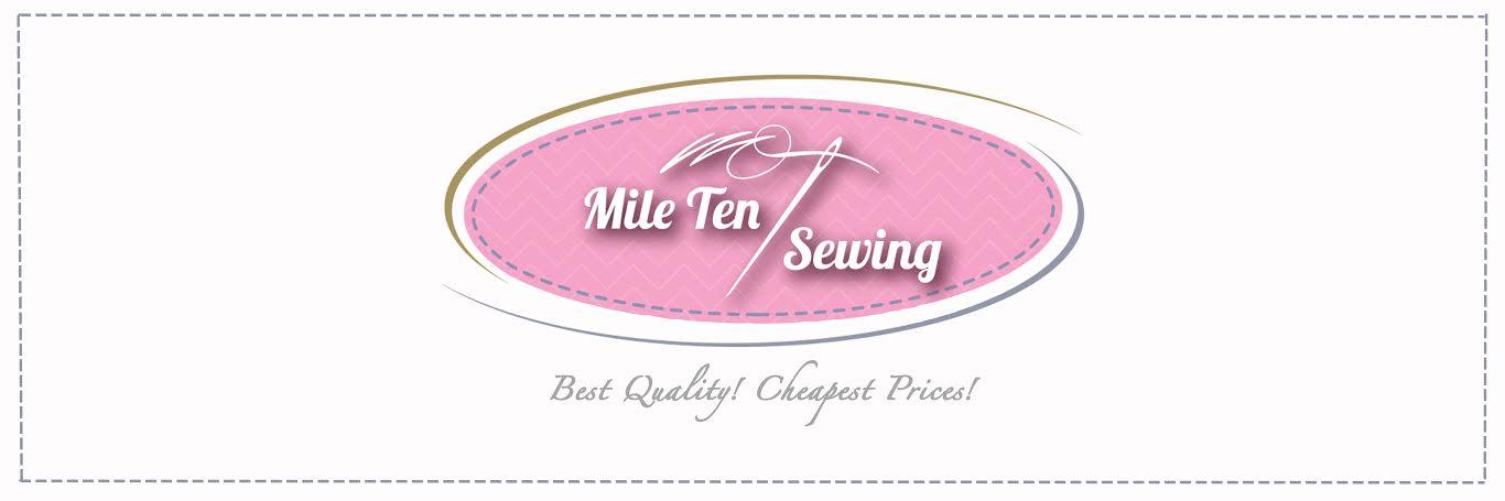 Mile Ten Sewing